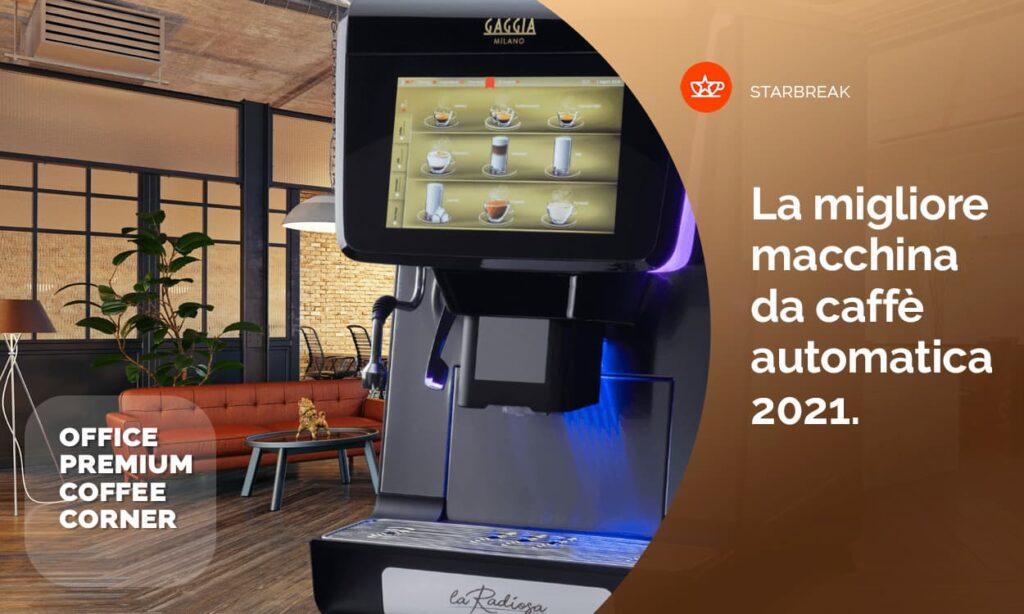 la migliore macchina da caffè automatica 2021