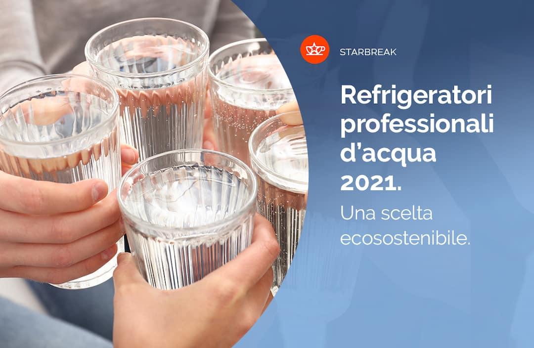 refrigeratori acqua professionali cosmetal